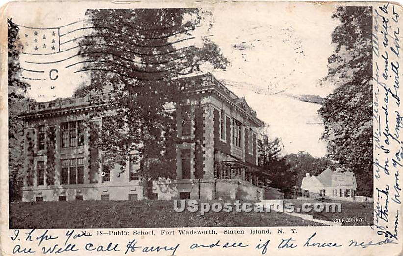 Public School, Fort Wadsworth - Staten Island, New York NY Postcard