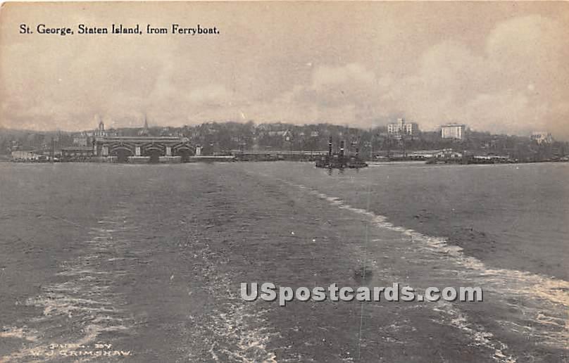 St George, Ferryboat - Staten Island, New York NY Postcard