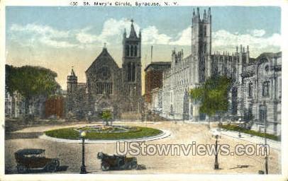 St. Mary's Circle - Syracuse, New York NY Postcard