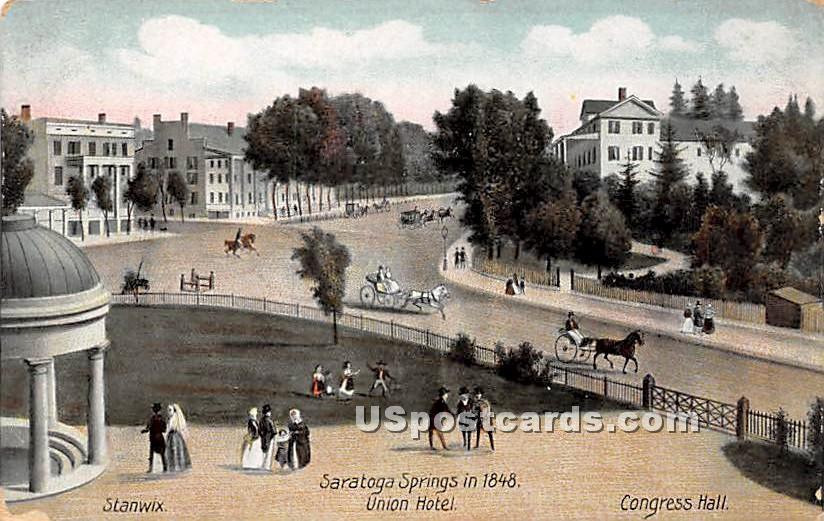 Union Hotel 1848 - Saratoga Springs, New York NY Postcard