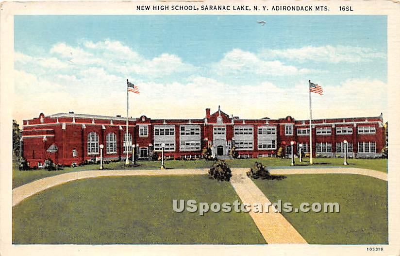 New High School - Saranac Lake, New York NY Postcard