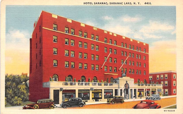 Hotel Saranac Saranac Lake, New York Postcard