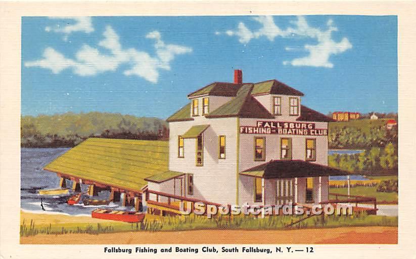 Fallsburg Fishing & Boating Club - South Fallsburg, New York NY Postcard