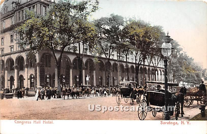 Congress Hall Hotel - Saratoga, New York NY Postcard