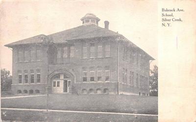 Babcock Avenue School Silver Creek, New York Postcard