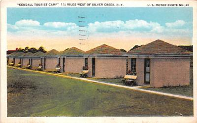 Kendall Tourist Camp Silver Creek, New York Postcard