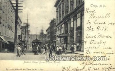 Fulton Street - Troy, New York NY Postcard