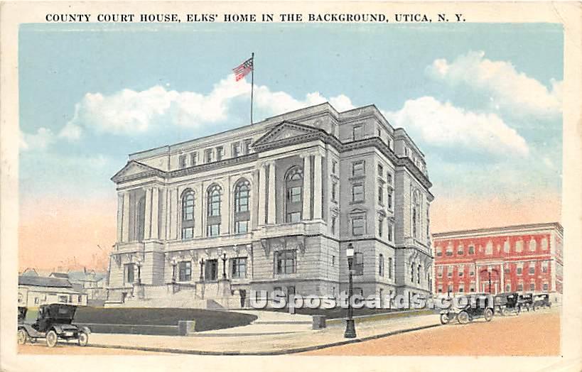 County Court House - Utica, New York NY Postcard