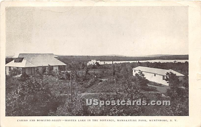 Casino and Bowling Alley - Wurtsboro, New York NY Postcard