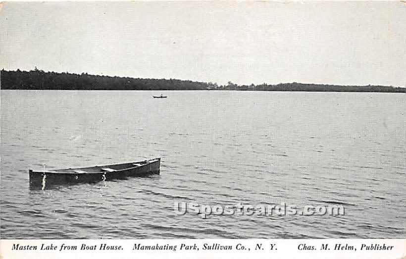 Masten Lake from Boat House - Wurtsboro, New York NY Postcard