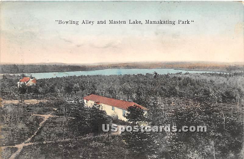 Bowling Alley and Masten Lake - Wurtsboro, New York NY Postcard
