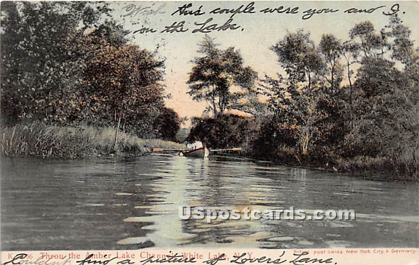Throu the Amber Lake Channel - White Lake, New York NY Postcard