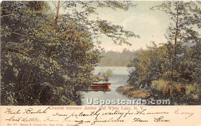 Channel between Amber Lake and White Lake - New York NY Postcard