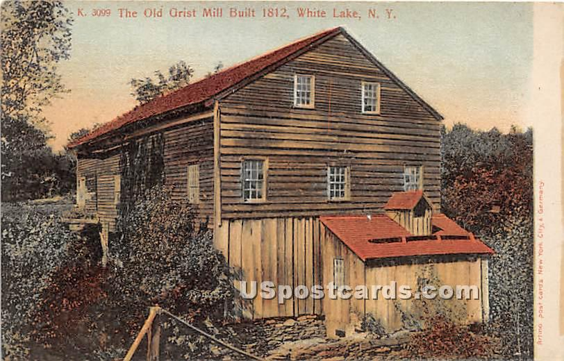 The Old Grist Mill Built 1812 - White Lake, New York NY Postcard