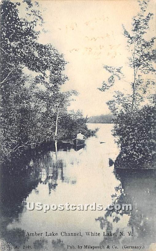 Amber Lake Channel - White Lake, New York NY Postcard