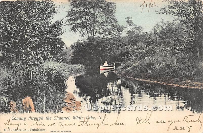 Coming Through the Channel - White Lake, New York NY Postcard