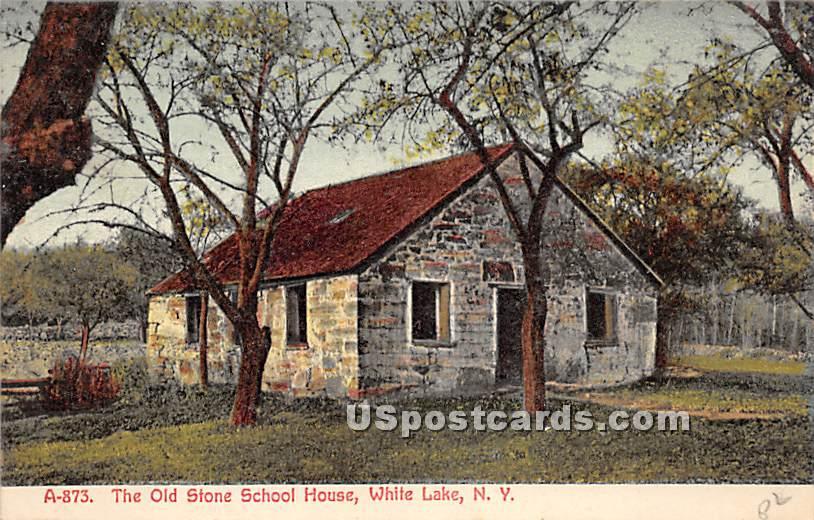 Old Stone School House - White Lake, New York NY Postcard