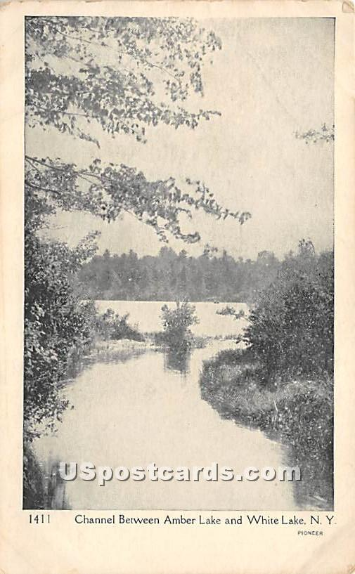 Channel between Amber and White Lake - New York NY Postcard