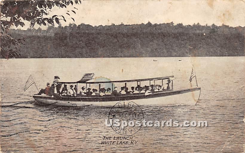 The Launch - White Lake, New York NY Postcard