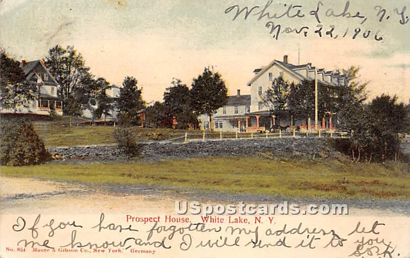 Prospect House - White Lake, New York NY Postcard