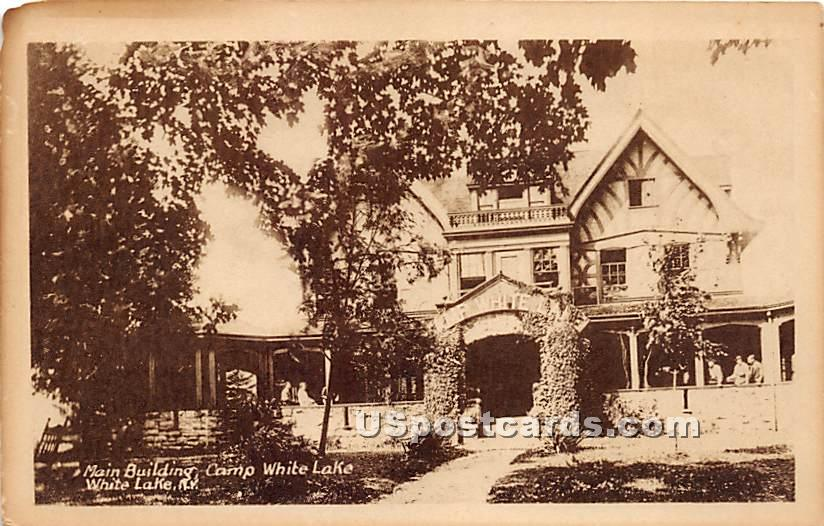 Main Building - White Lake, New York NY Postcard