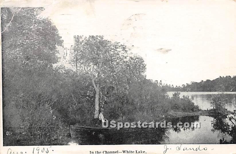 In the Channel - White Lake, New York NY Postcard