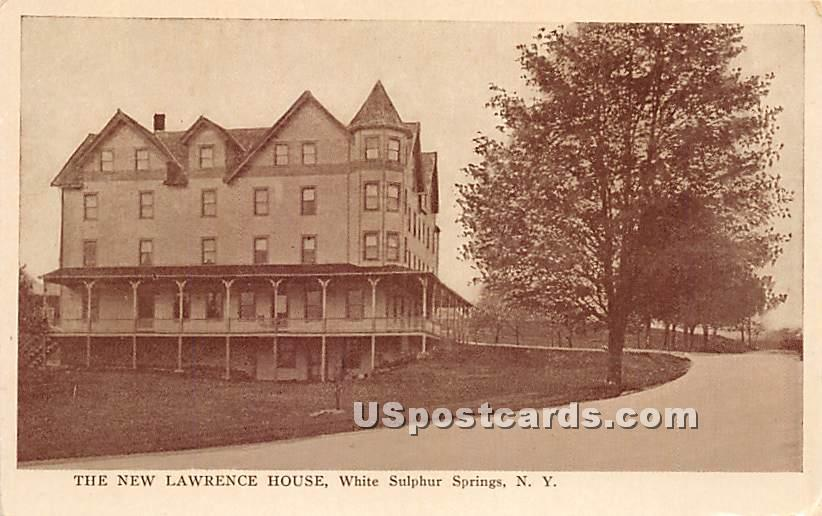 The New Lawrence House - White Sulphur Springs, New York NY Postcard