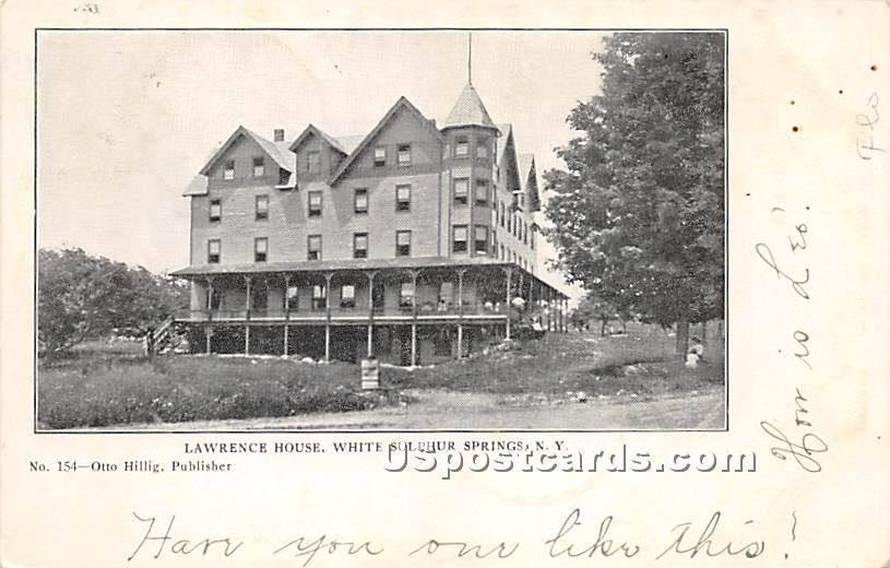 Lawrence House - White Sulphur Springs, New York NY Postcard