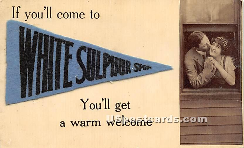 If you'll come - White Sulphur Springs, New York NY Postcard