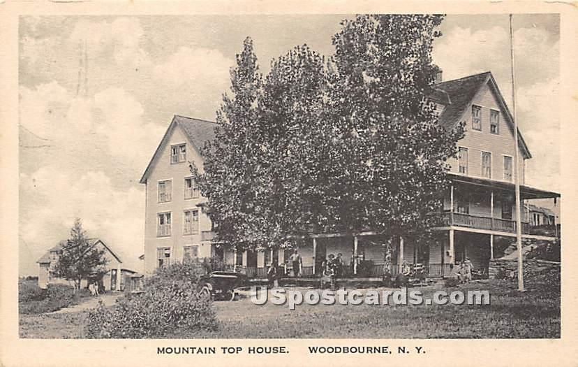 Mountain Top House - Woodbourne, New York NY Postcard