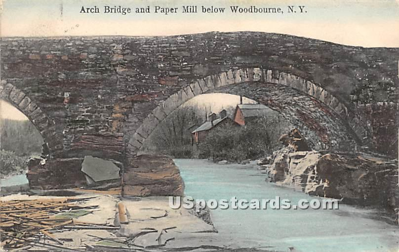 Arch Bridge and Paper Mill - Woodbourne, New York NY Postcard