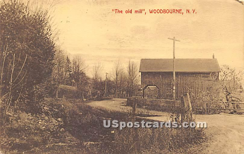 The Old Mill - Woodbourne, New York NY Postcard