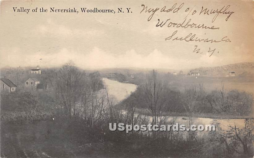 Valley of the Neversink - Woodbourne, New York NY Postcard