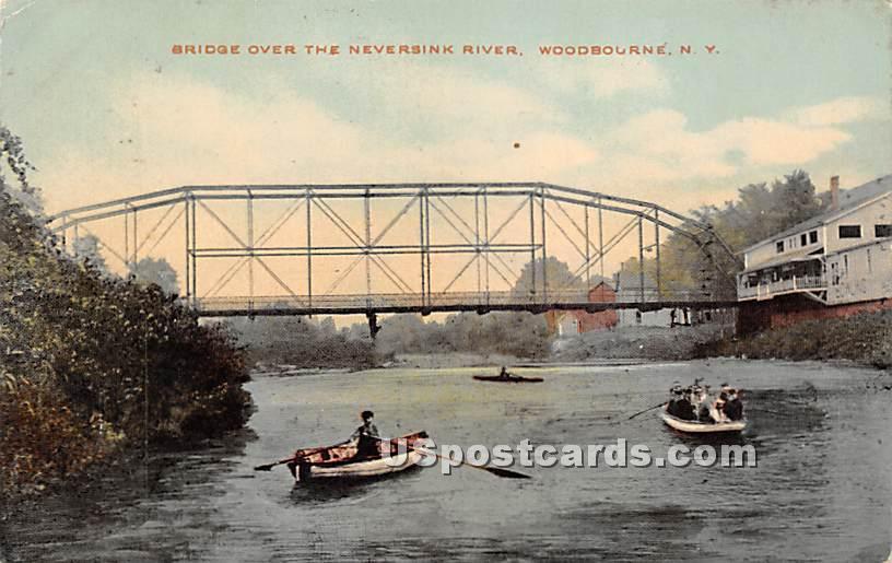 Bridge Over the Neversink River - Woodbourne, New York NY Postcard
