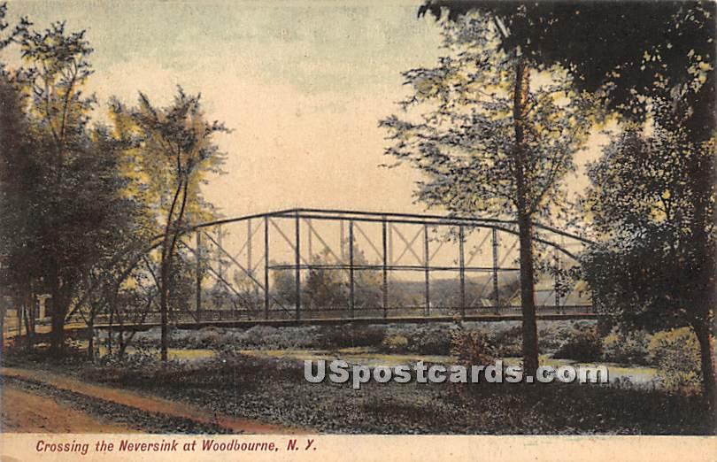 Crossing the Neversink - Woodbourne, New York NY Postcard