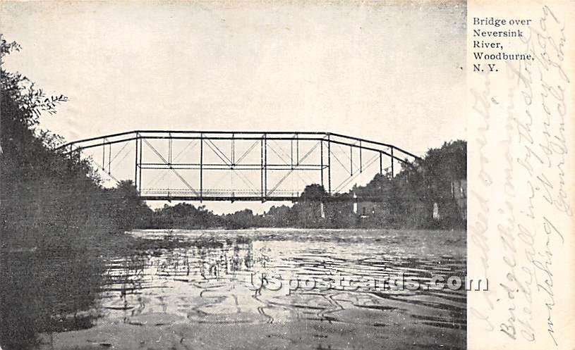Bridge Over Neversink River - Woodbourne, New York NY Postcard