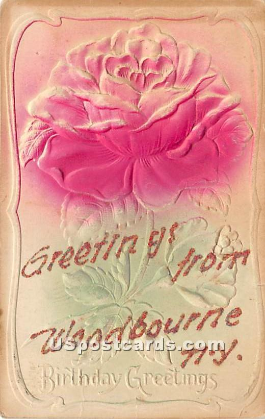 Birthday Greetings - Woodbourne, New York NY Postcard