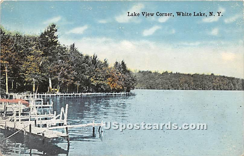 Lake View Corner - White Lake, New York NY Postcard
