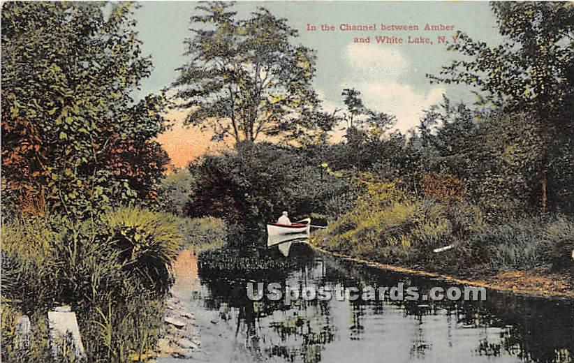 In the Channel Between Amber & White Lake - New York NY Postcard
