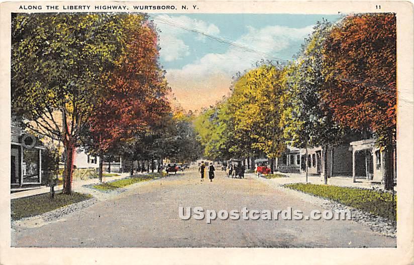 Along Liberty Highway - Wurtsboro, New York NY Postcard