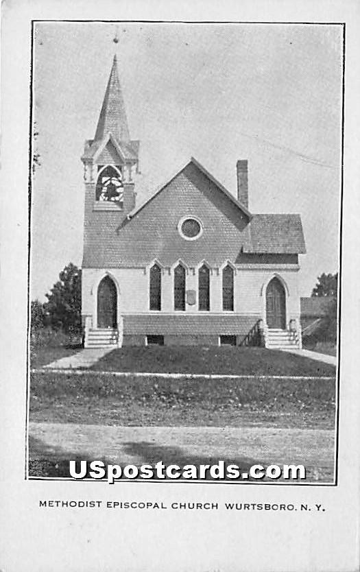 Methodist Episcopal Church - Wurtsboro, New York NY Postcard