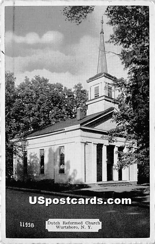 Dutch Reformed Church - Wurtsboro, New York NY Postcard