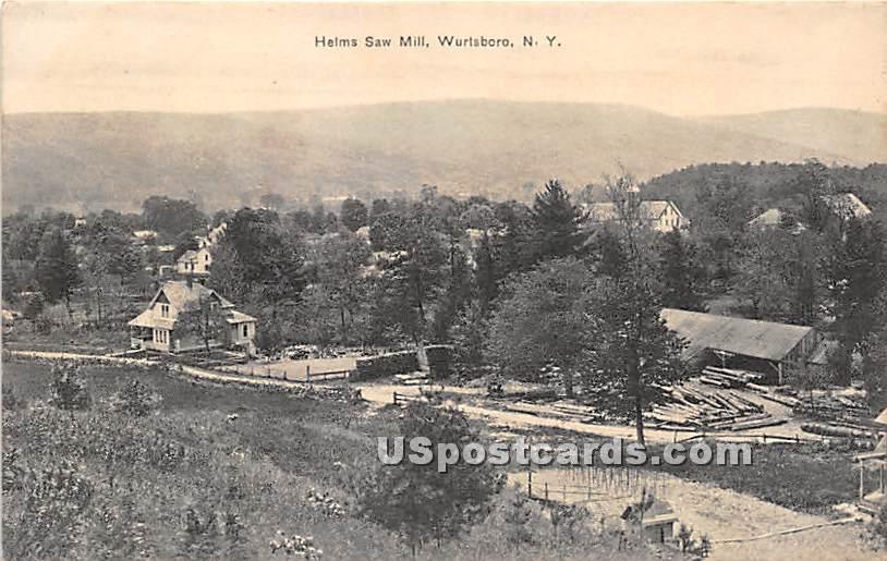 Helms Saw Mill - Wurtsboro, New York NY Postcard