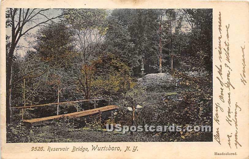 Reservoir Bridge - Wurtsboro, New York NY Postcard