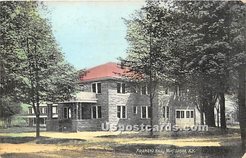 Firemen's Hall - Wurtsboro, New York NY Postcard