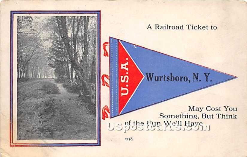 A Railroad Ticket - Wurtsboro, New York NY Postcard