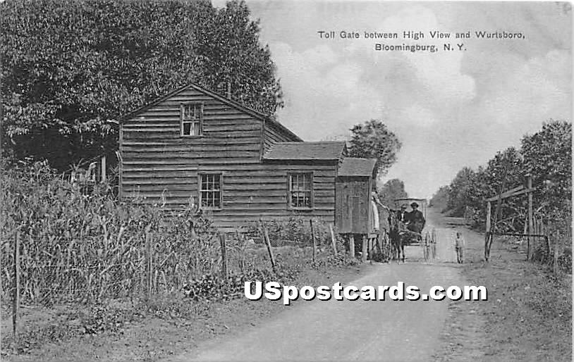 Toll Gate between High View & Wurtsboro - New York NY Postcard
