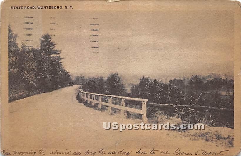 State Road - Wurtsboro, New York NY Postcard