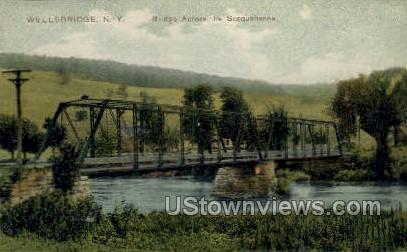 Bridge across the Susquehanna - Wellsbridge, New York NY Postcard