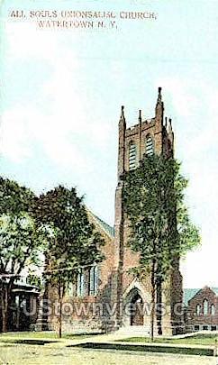 All Souls Unionsalisl Church - Watertown, New York NY Postcard
